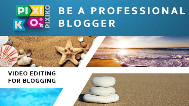 Video editing for blogging